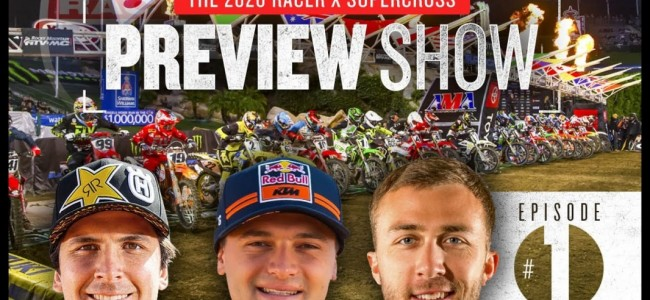 2020 Monster Energy Supercross Preview show: part 1